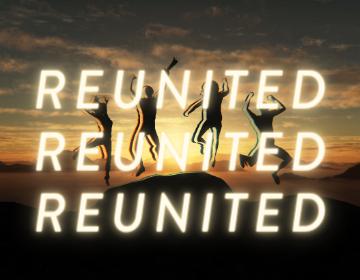 Copy of 2. Reunited